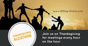 Thanksgiving Alcathon @ 12 Step Online