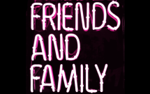 Group logo of Friends and Family